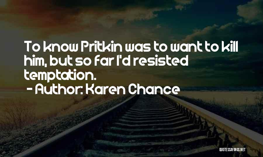 Karen Chance Quotes 1355967