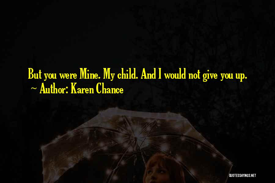 Karen Chance Quotes 1875126