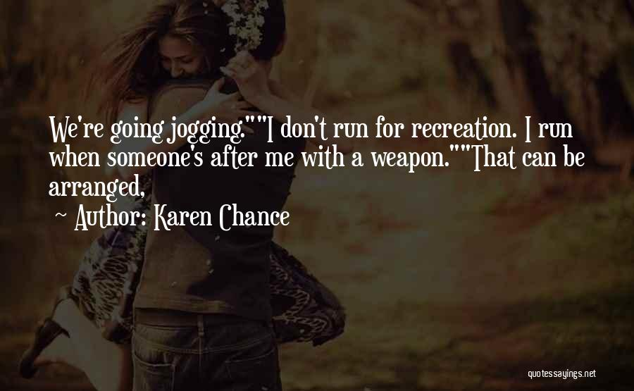 Karen Chance Quotes 1973239