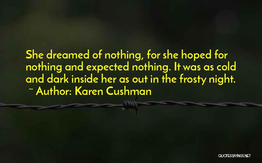 Karen Cushman Quotes 1046458