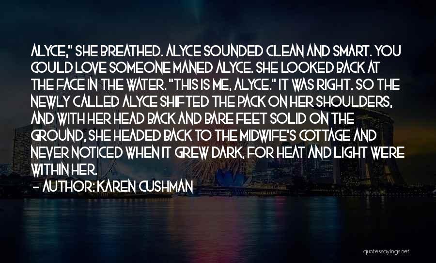 Karen Cushman Quotes 1128835