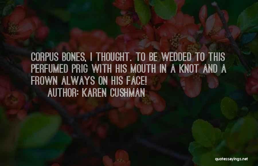 Karen Cushman Quotes 1566283