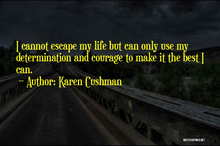 Karen Cushman Quotes 1596306