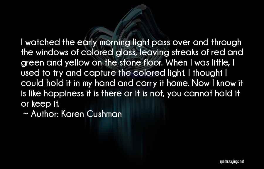 Karen Cushman Quotes 1879453