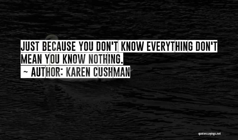 Karen Cushman Quotes 907097