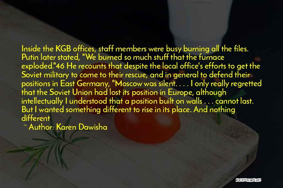 Karen Dawisha Quotes 905008