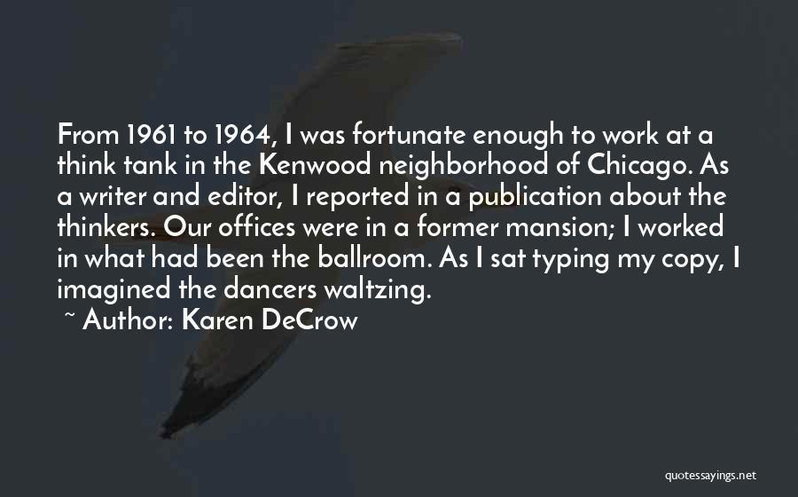 Karen DeCrow Quotes 1028975