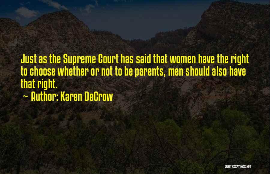 Karen DeCrow Quotes 1165692