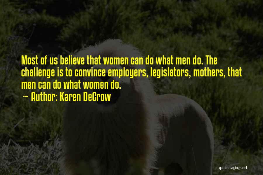 Karen DeCrow Quotes 1233846