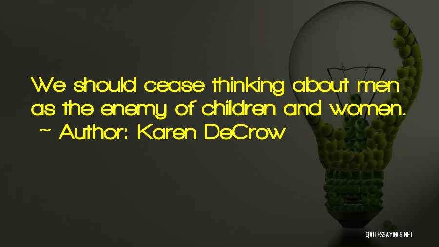 Karen DeCrow Quotes 1316780