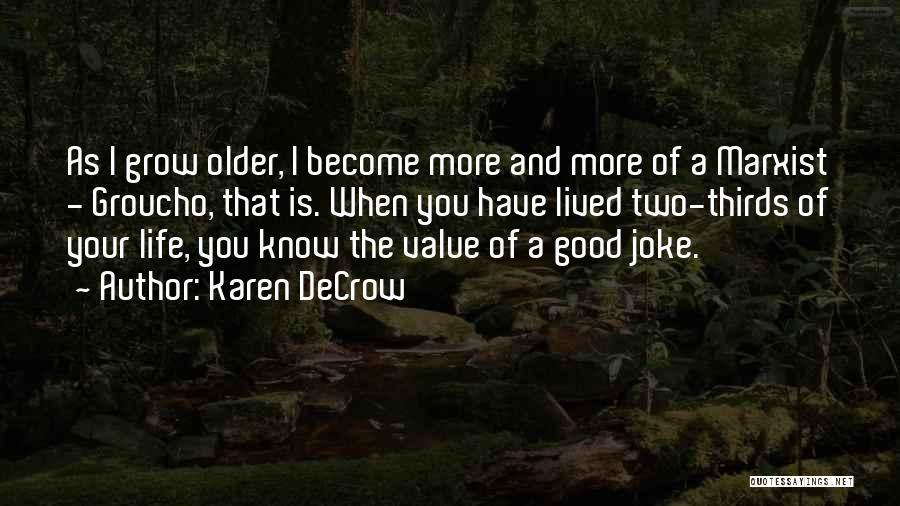 Karen DeCrow Quotes 1640045