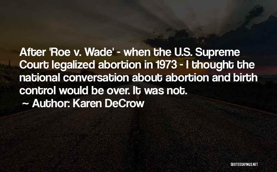 Karen DeCrow Quotes 1640615