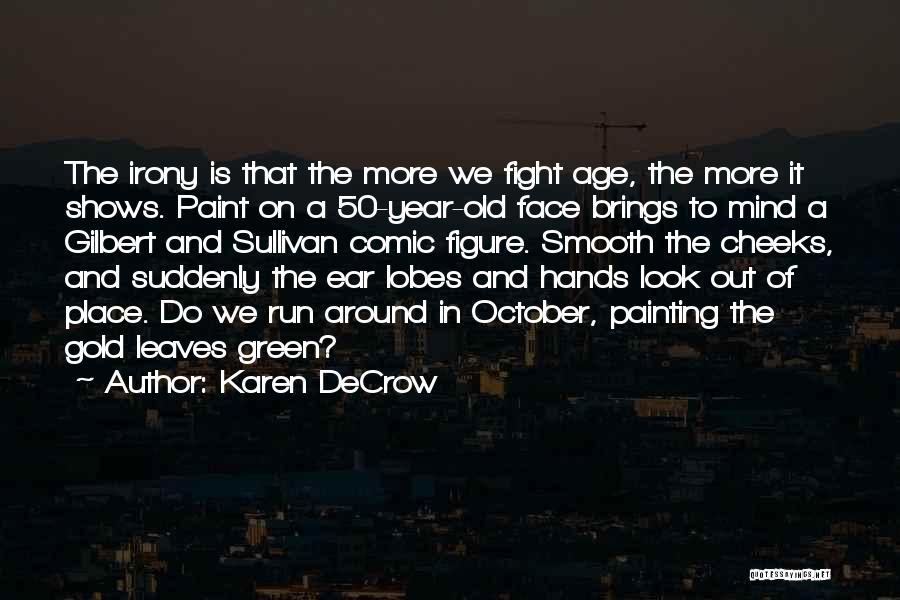Karen DeCrow Quotes 1753413