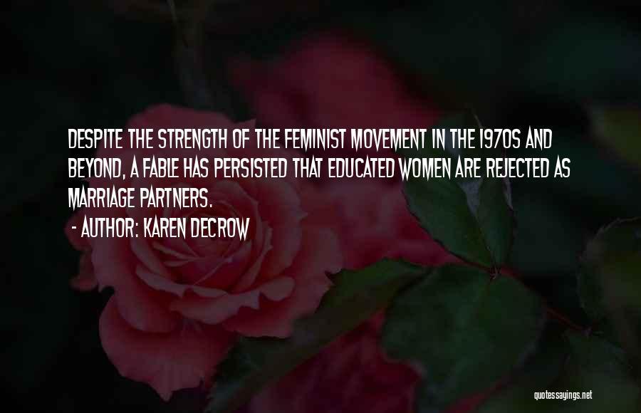 Karen DeCrow Quotes 1815323