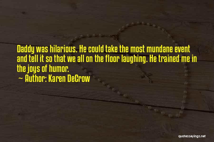 Karen DeCrow Quotes 1920512