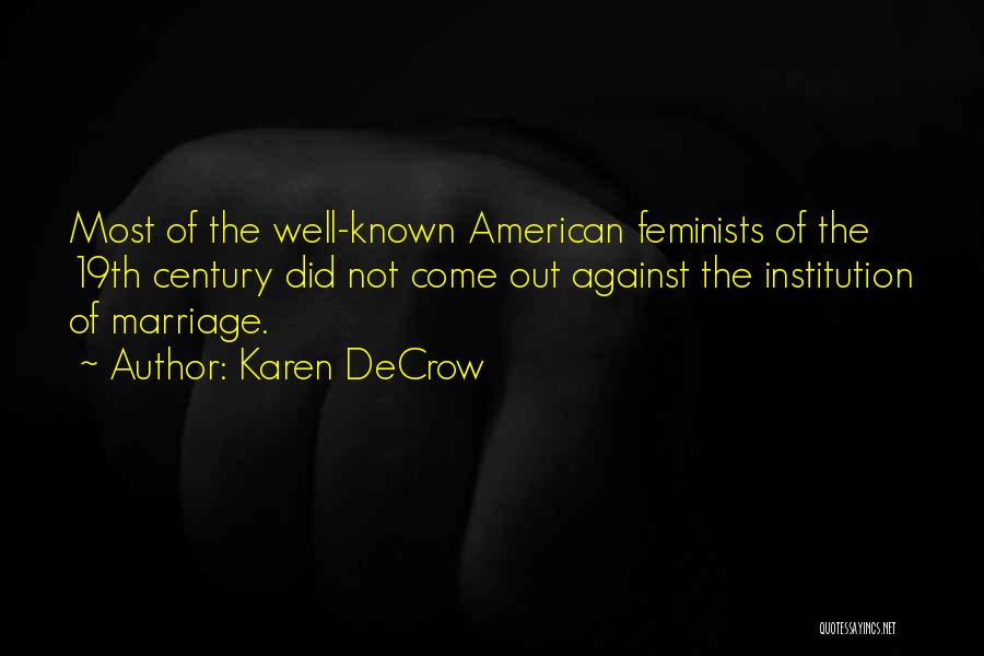 Karen DeCrow Quotes 2009260