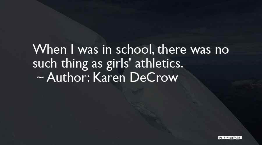 Karen DeCrow Quotes 278223