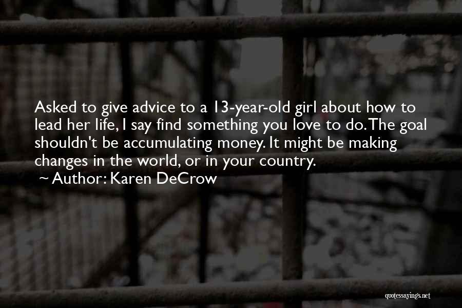 Karen DeCrow Quotes 761463