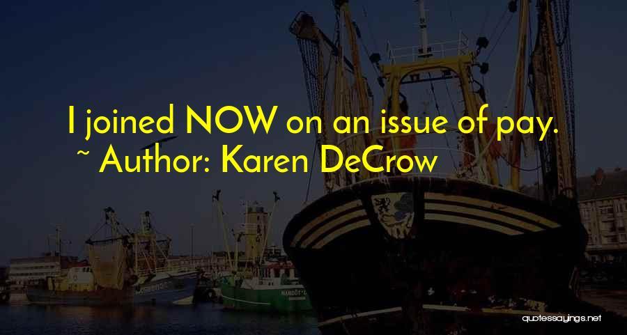 Karen DeCrow Quotes 787348