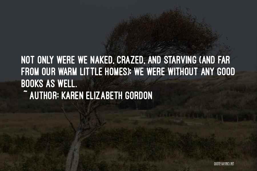 Karen Elizabeth Gordon Quotes 1624471