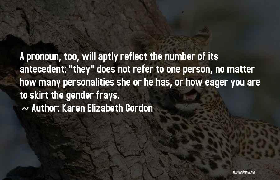 Karen Elizabeth Gordon Quotes 1745775