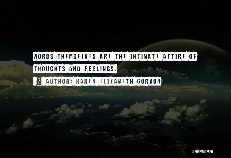 Karen Elizabeth Gordon Quotes 1831001
