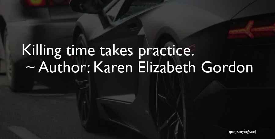 Karen Elizabeth Gordon Quotes 2152955