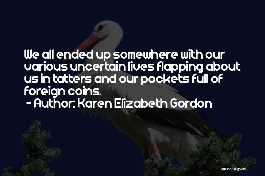 Karen Elizabeth Gordon Quotes 287195