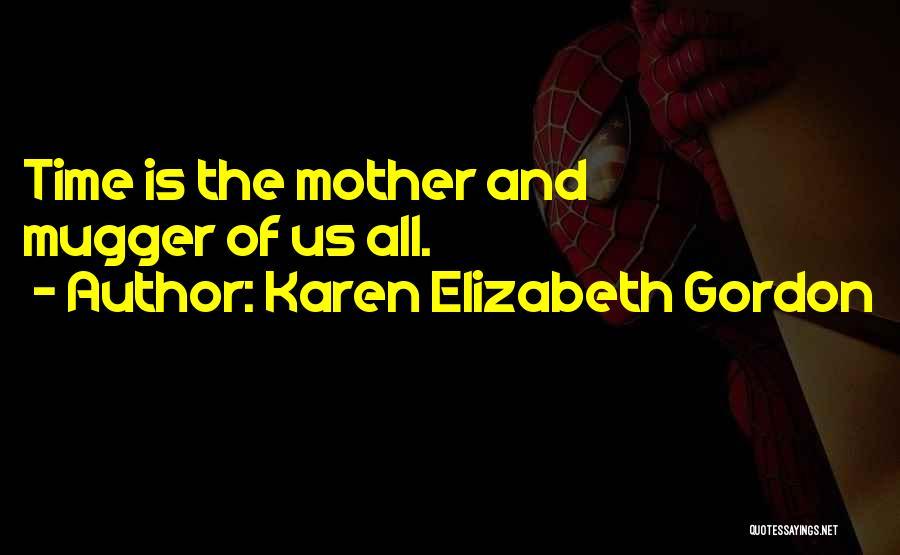 Karen Elizabeth Gordon Quotes 435504