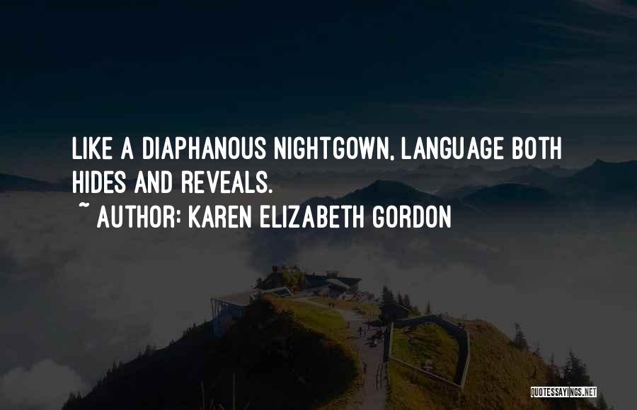 Karen Elizabeth Gordon Quotes 785257