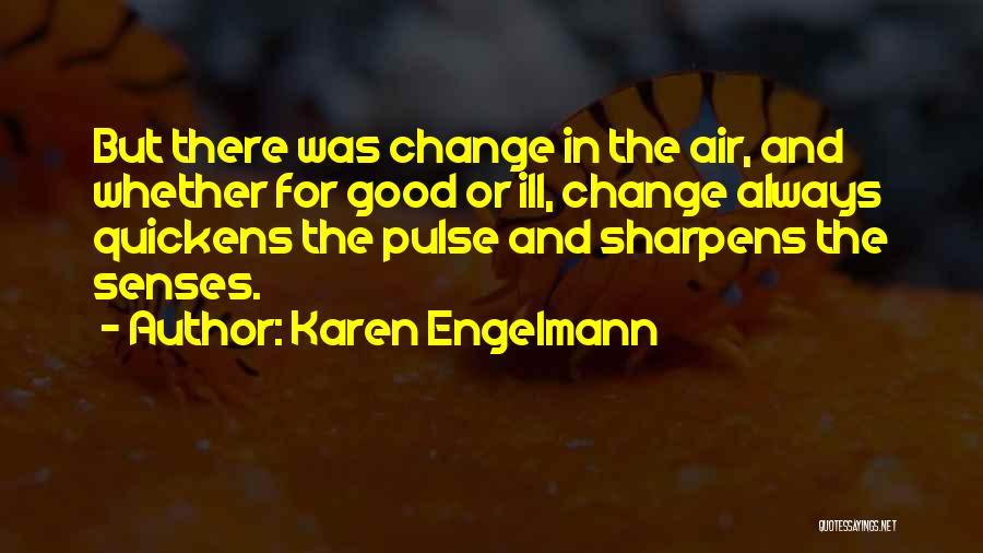 Karen Engelmann Quotes 2102579