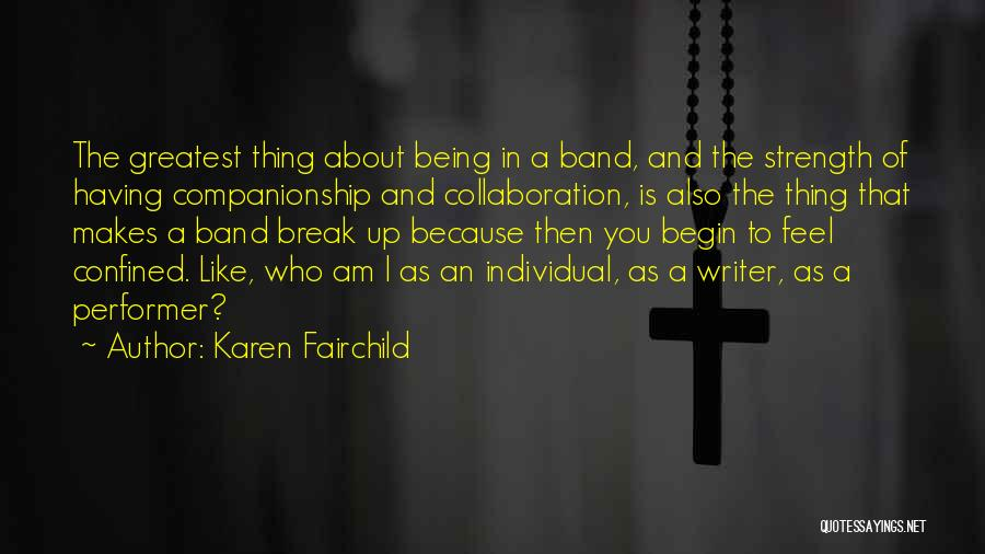 Karen Fairchild Quotes 1780345