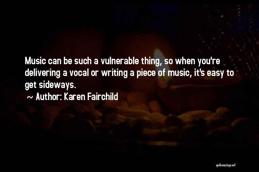 Karen Fairchild Quotes 1991762