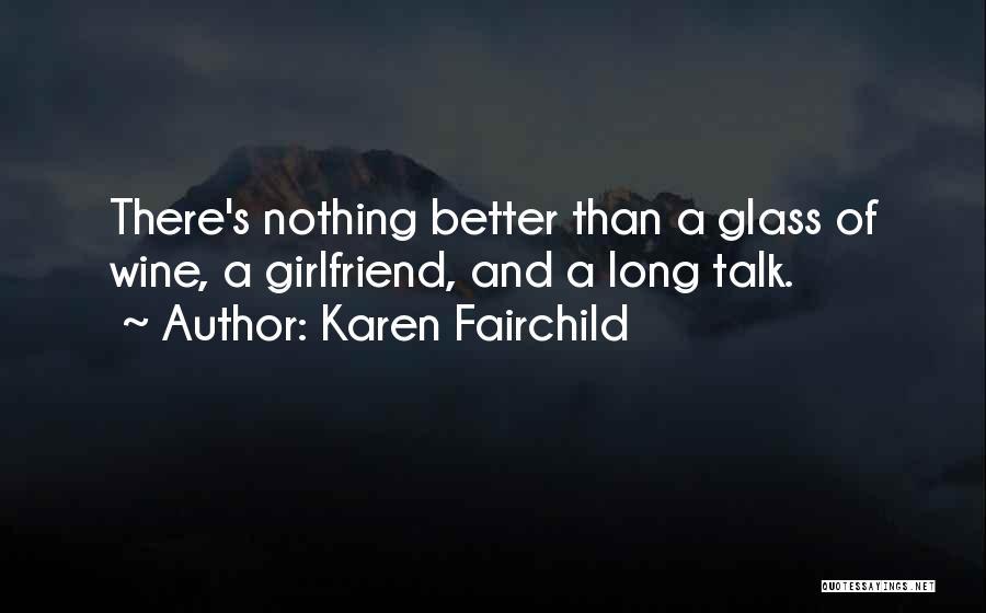 Karen Fairchild Quotes 2012502