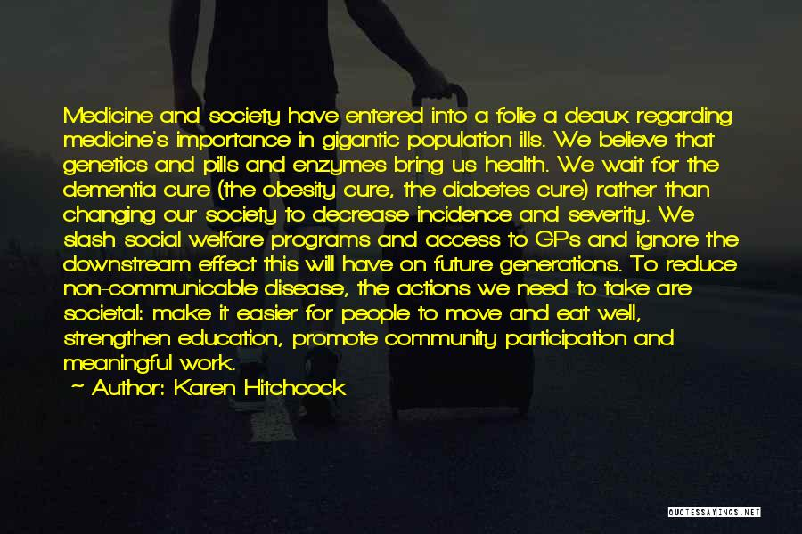 Karen Hitchcock Quotes 243064