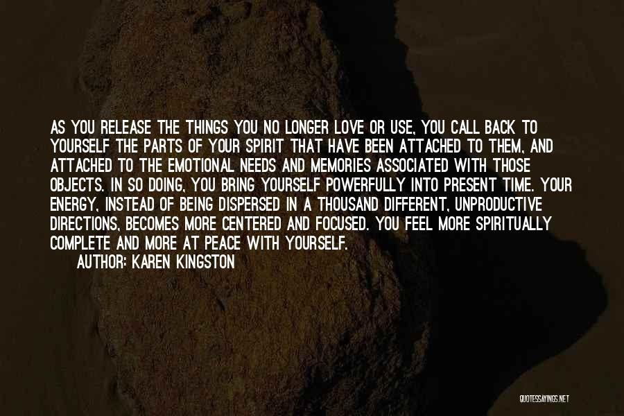 Karen Kingston Quotes 179635