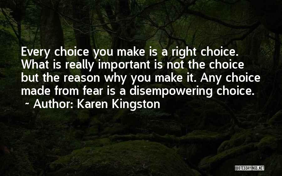 Karen Kingston Quotes 1880227