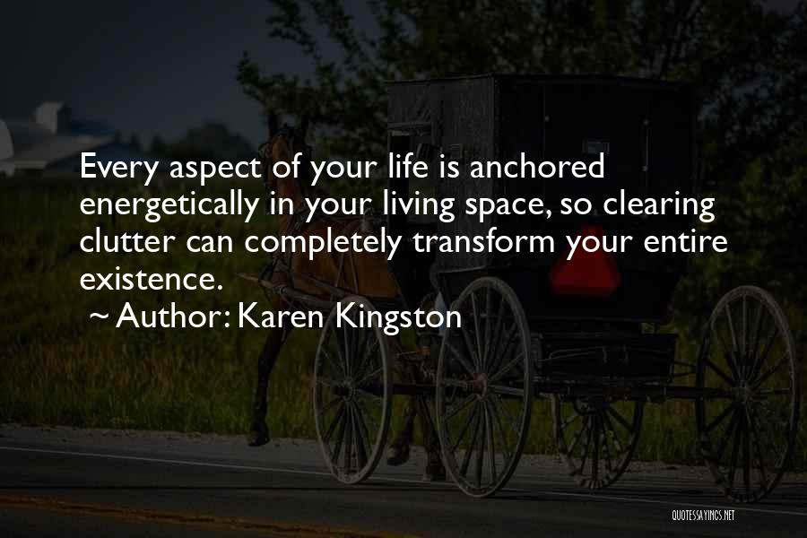 Karen Kingston Quotes 1992093