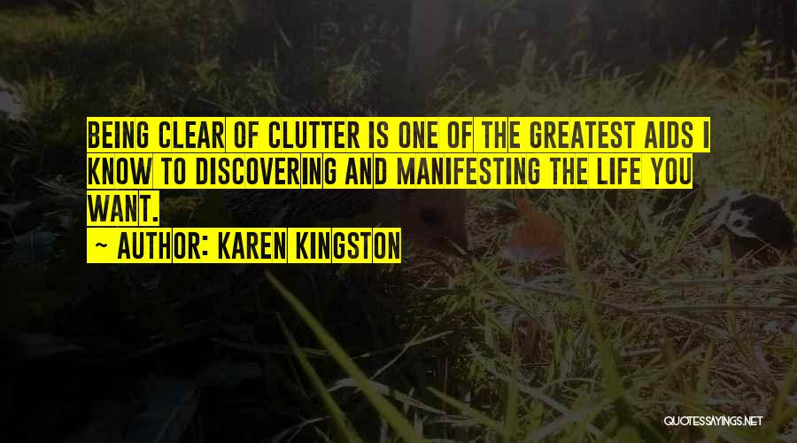 Karen Kingston Quotes 2267862