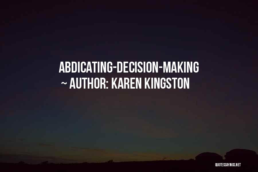 Karen Kingston Quotes 346851