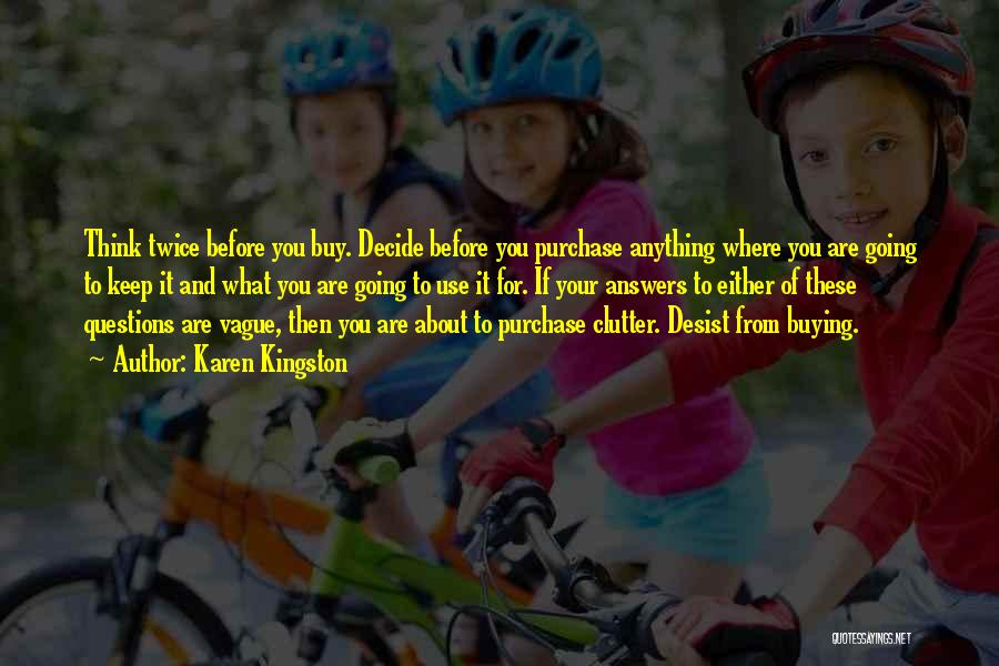 Karen Kingston Quotes 665126