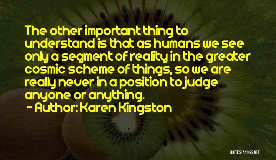 Karen Kingston Quotes 717520