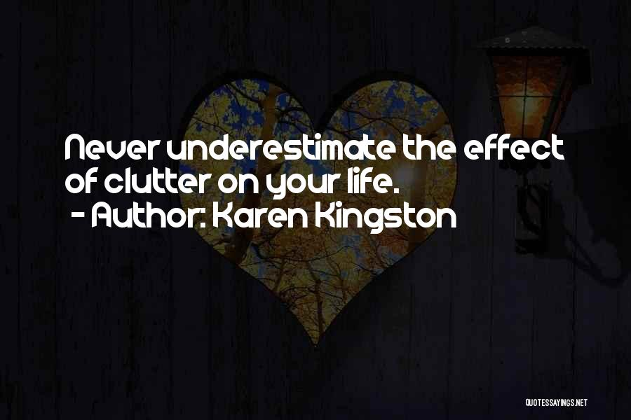 Karen Kingston Quotes 803037