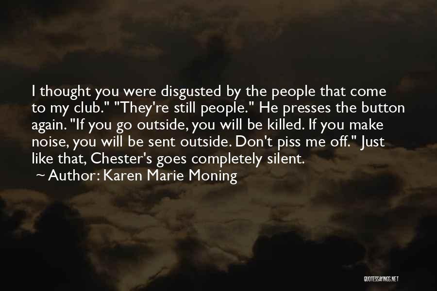 Karen Marie Moning Quotes 1096196