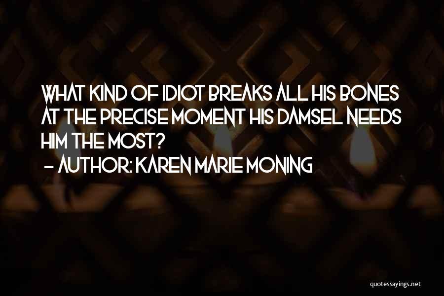 Karen Marie Moning Quotes 1146072