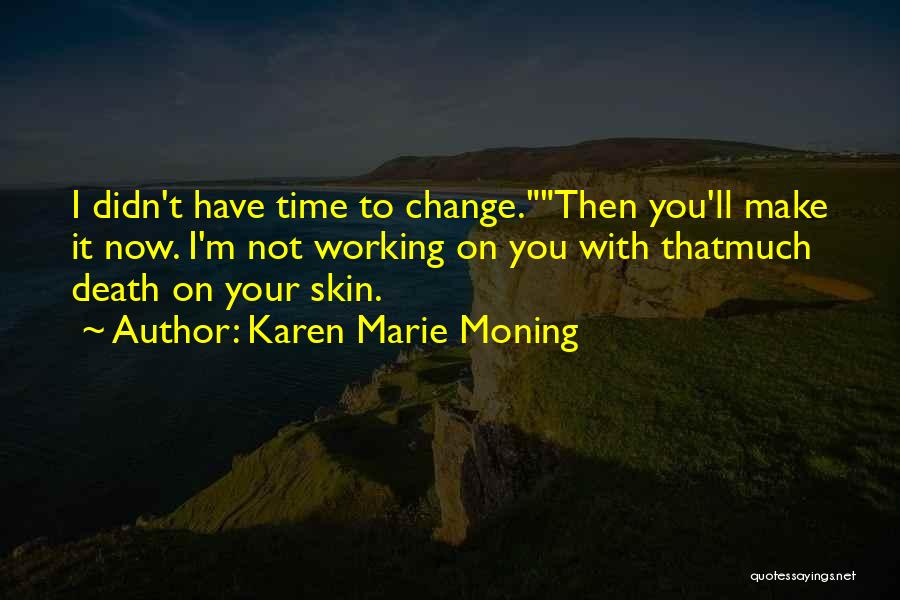 Karen Marie Moning Quotes 125165