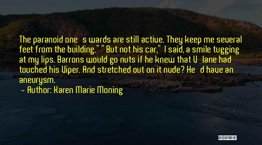 Karen Marie Moning Quotes 1310777