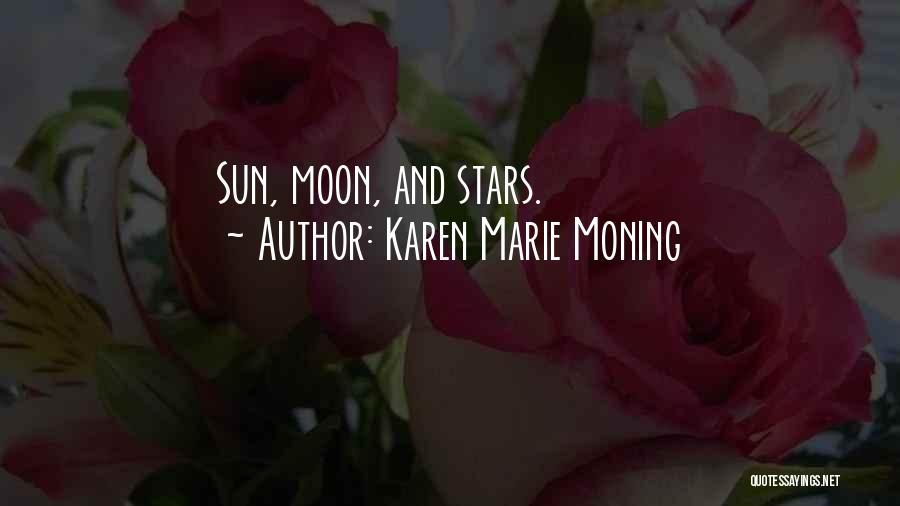 Karen Marie Moning Quotes 133626