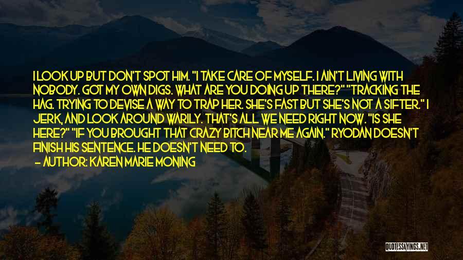 Karen Marie Moning Quotes 135395
