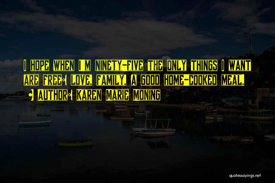 Karen Marie Moning Quotes 1406223